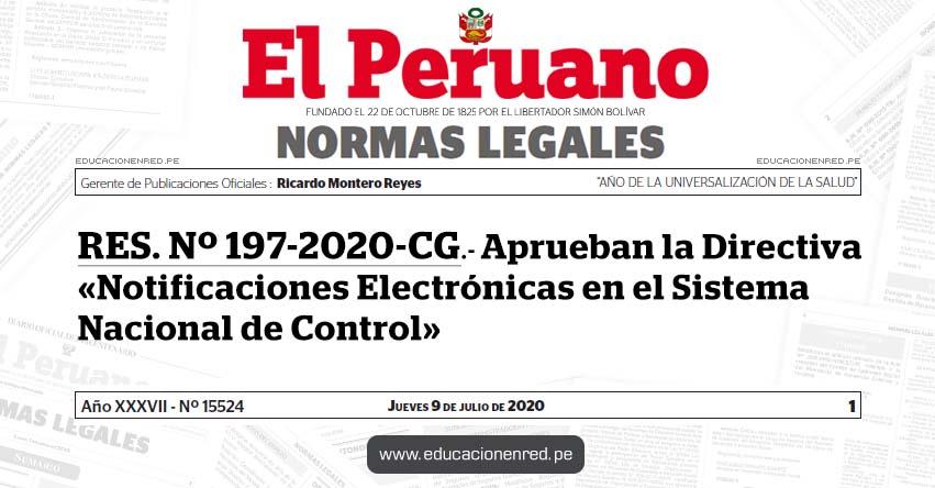 RES. Nº 197-2020-CG.- Aprueban la Directiva «Notificaciones Electrónicas en el Sistema Nacional de Control»