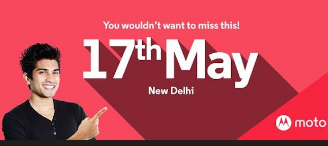 "Motorola to launch ""Something"" on May 17 in India , Probably Moto G4 and Moto E3"