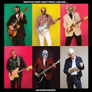 JP's Music Blog: CD Review: Los Straitjackets Pay Tribute To