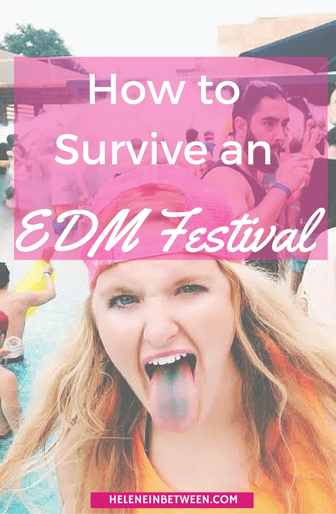 How to survive an EDM Festival