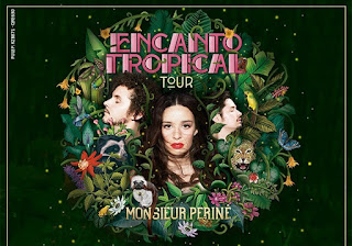 MONSIEUR PERINÉ | Encanto Tropical Tour 2018