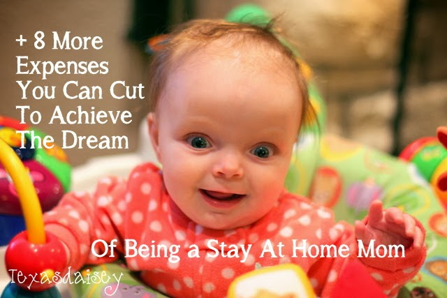 + 8 more expenses you can cut so you can achieve the dream of being a SAHM or SAHD