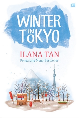 Winter in Tokyo ~ Ilana Tan