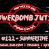 Powerbomb Jutsu# 122 - Summertime
