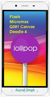 doodle Guide To Flash or Install Stock Rom On Bricked / Bootloop Micromax Q391 Canvas Doodle 4. Root