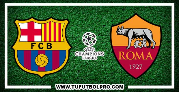 Ver Barcelona vs Roma EN VIVO Por Internet Hoy 4 de abril de 2018