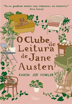 CLUBE DE LEITURA DE JANE AUSTEN (Karen JoyFowler)