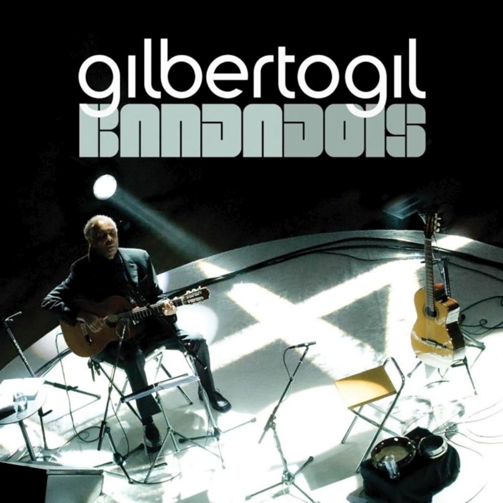 Gilberto Gil - BandaDois [2009]