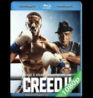 CREED II: DEFENDIENDO EL LEGADO (2018) 1080P HD MKV ESPAÑOL LATINO