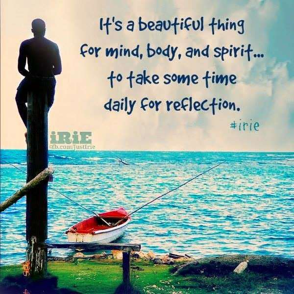 Beautiful Thing For Mind Body And Spirit To Take Sometime Daily