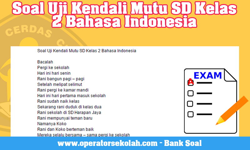 Soal Uji Kendali Mutu SD Kelas 2 Bahasa Indonesia