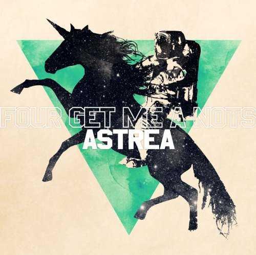 [Album] FOUR GET ME A NOTS – ASTREA (2015.07.15/MP3/RAR)