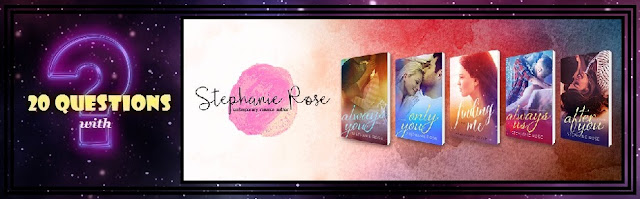 [Twenty Questions] STEPHANIE ROSE @StephRoseAuthor