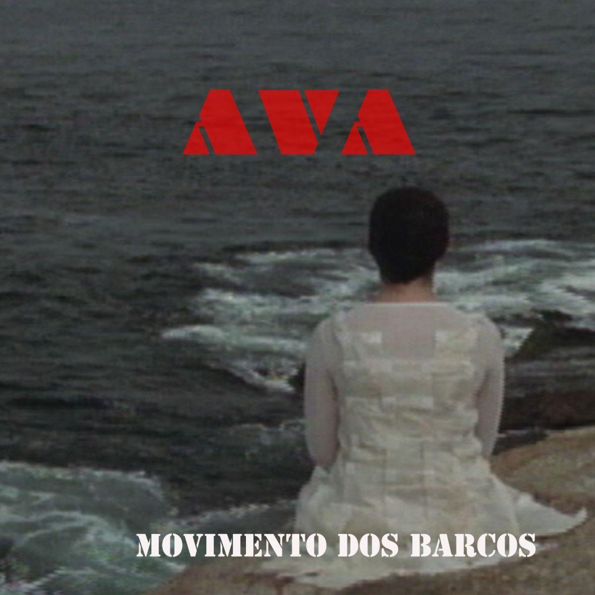 Ava - Movimento dos Barcos (Single)