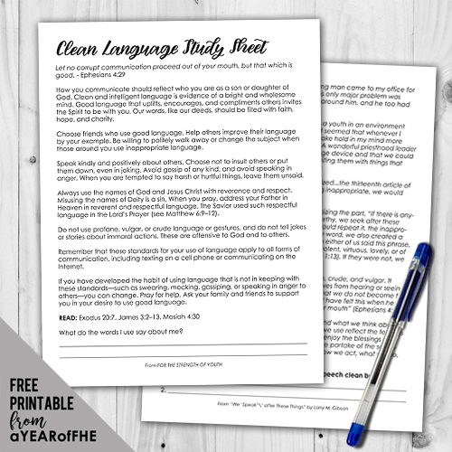 A Year of FHE // A free download of a study sheet for teens and adults all about using clean language.  Includes exerpts from the FOR STRENGTH OF YOUTH pamphlet and a General Conference talk on clean speech.  This is part of an entire Family Home Evening about using clean language. #lds #language #swearing