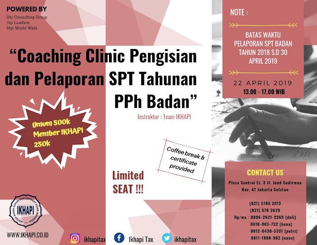 Yuuk Ikuti Coaching Clinic Pengisian dan Pelaporan SPT Tahunan PPh Badan