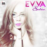 Lirik Lagu EVVA Setia
