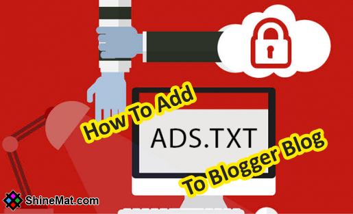 How To Add Ads.txt File To Blogger Blog