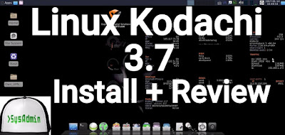 Linux Kodachi 3.7 Installation (Secure OS) and Review on VMware