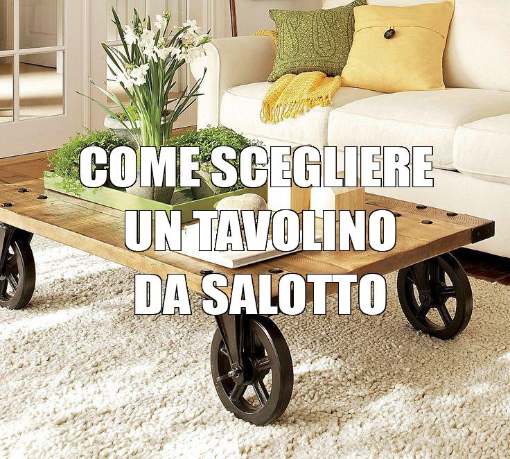 Come Scegliere Il Tavolino Da Salotto Per Il Tuo Soggiorno ~ Home ...