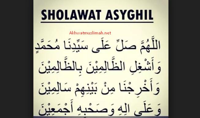 Makna Bacaan Sholawat Asyghil