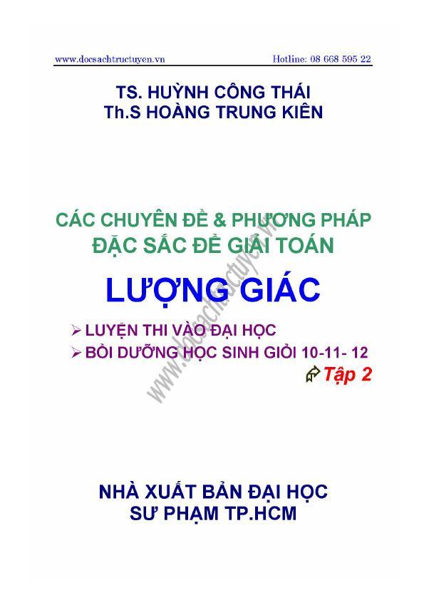 Các chuyên đề và phương pháp đặc sắc để giải toán lượng giác_ Tập 2 – Huỳnh Công Thái, Hoàng Trung Kiên