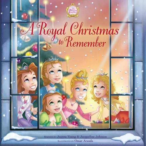 A Royal Christmas to Remember (Princess Parables) by Jeanna Young & Jacqueline Johnson