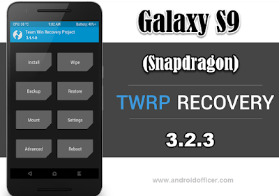 TWRP Recovery for Galaxy S9 Snapdragon