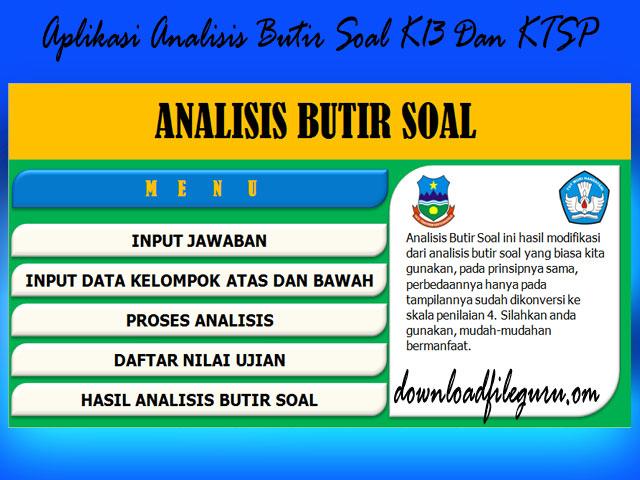 Aplikasi Analisis Butir Soal Pilihan Ganda dan Uraian KTSP Plus K13
