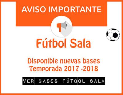 FÚTBOL SALA: Bases para la Temporada 2017 -2018