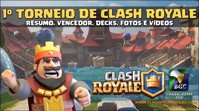 Primeiro Torneio de Clash Royale no Brasil - Deck Vencedor