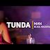Video   Tunda Man–Boss Anuniwi