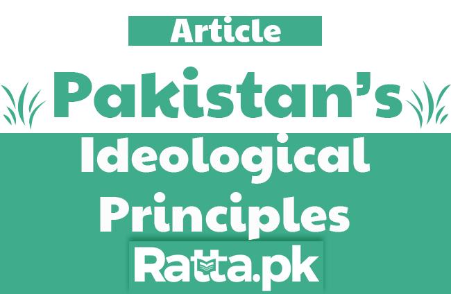 Basic Principles of the Ideology of Pakistan