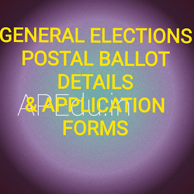 Postal Ballot details and application forms ll General elections-2019 ll ఎలక్షన్స్-2019