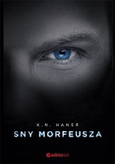 "Recenzja książek: "" Sny Morfeusza"" oraz "" Koszmar Morfeusza""- K. N. Haner"