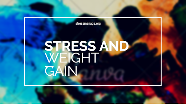 Stress And Weight Gain