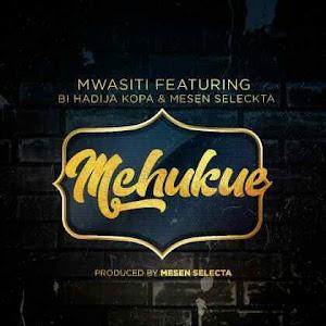 Download Mp3 | Mwasiti ft Hadija Kopa & Mesen Selekta - Mchukue