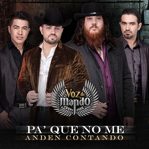 Voz De Mando - Pa' Que No Me Anden Contando (Corridos Nuevos 2016)
