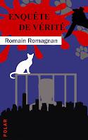 https://andree-la-papivore.blogspot.fr/2016/10/enquete-de-verite-de-romain-romagnan.html