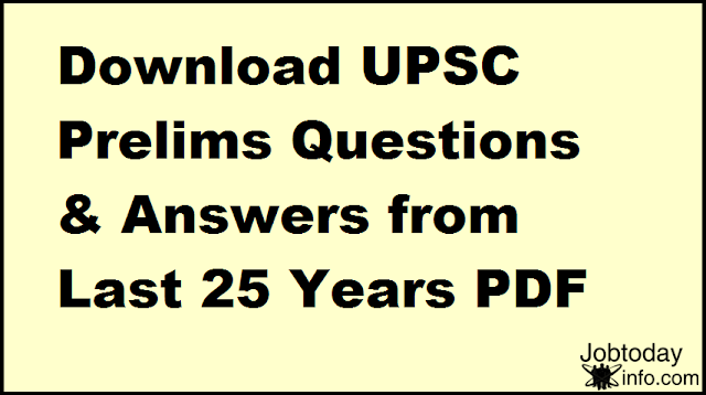 [Download] UPSC Prelims Questions & Answers from Last 25 Years PDF Free – Download PDF UPSC Prelims Examination