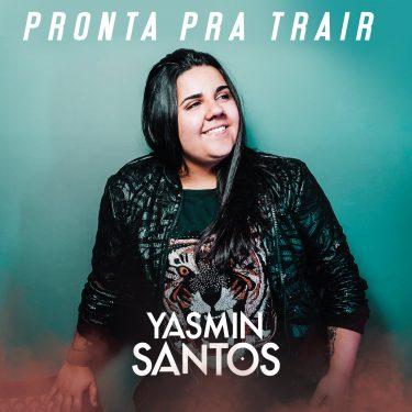 Yasmin Santos - Pronta pra Trair (Setanejo)