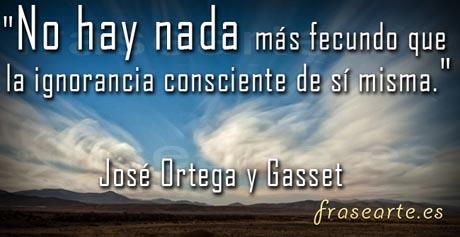 Frases sabias de Ortega y Gasset