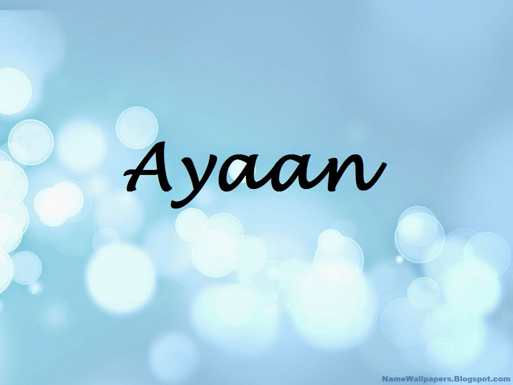 Ayaan Name Wallpapers Ayaan ~ Name Wallpaper Urdu Name