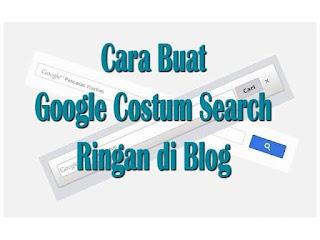 Membuat Google Costum Search Ringan