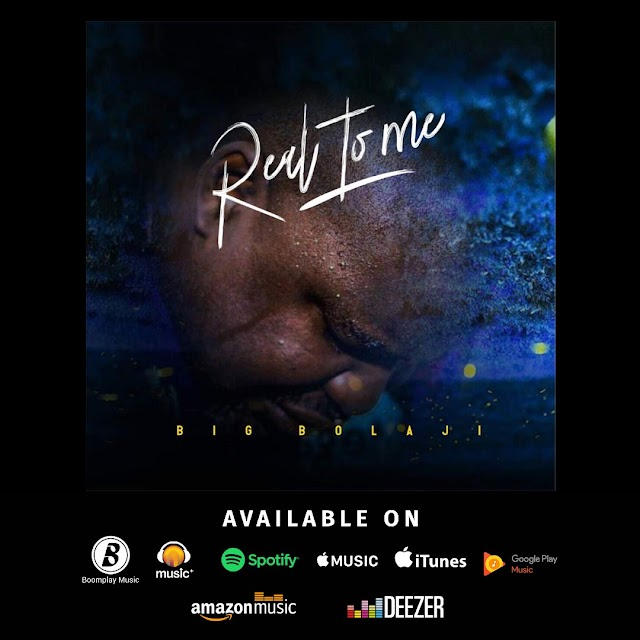 "Big Bolaji  ""Real to me"" hits digital stores Worldwide 