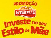 Promoção Vitarella 'Investe no seu Estilo de Mãe'