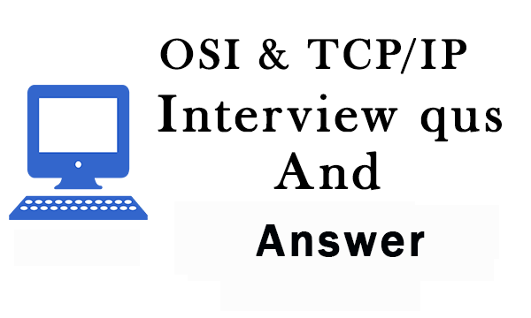 OSI Model Interview Questions and Answers CCNA