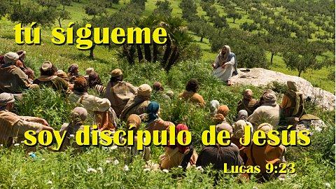 Soy Discípulo de Jesús