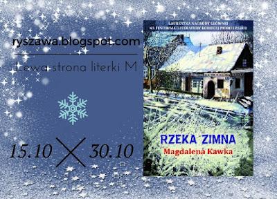 http://ryszawa.blogspot.com/2016/10/rzeka-zimna-rozdanie.html