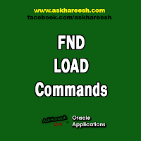 FND_LOAD Commands, www.askhareesh.com